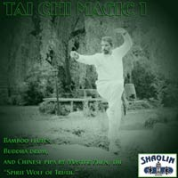 CD Album Cover for TAI CHI MAGIC 1 by Buddha Zhen